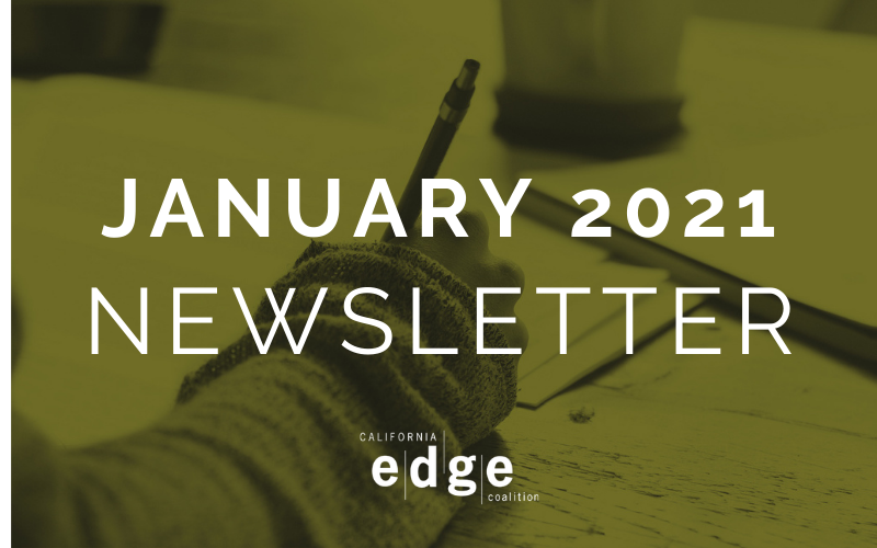 CA EDGE Coalition Monthly Newsletter, January 2021 Edition
