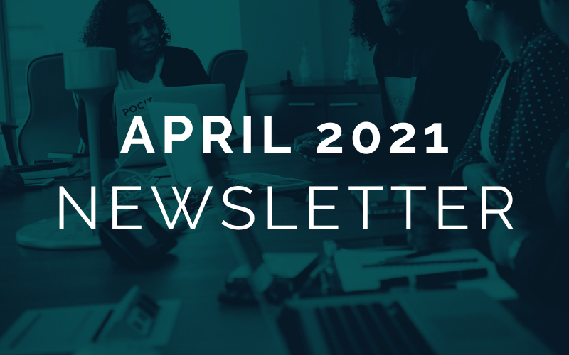 CA EDGE Coalition Monthly Newsletter, April 2021 Edition