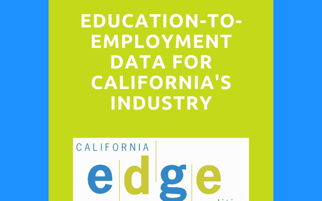 Education-to-Employment Data for California's Industry