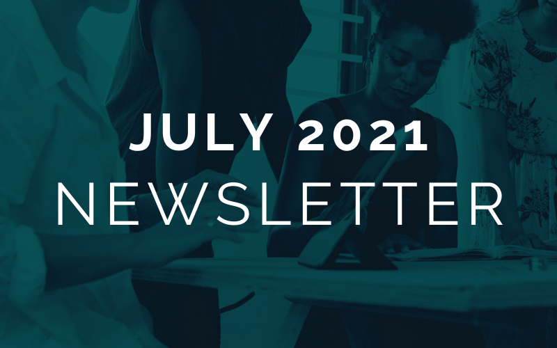 CA EDGE Coalition Monthly Newsletter, July 2021 Edition